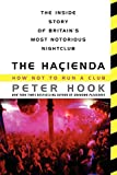 The Hacienda: How Not to Run a Club