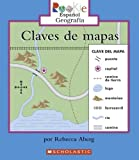 img - for Claves de Mapas = Map Keys (Rookie Espanol) (Spanish Edition) by Rebecca Aberg (2006-03-01) book / textbook / text book