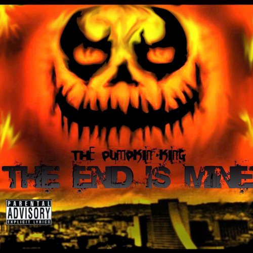 The End Is Mine [Explicit]