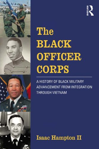 the-black-officer-corps-a-history-of-black-military-advancement-from-integration-through-vietnam