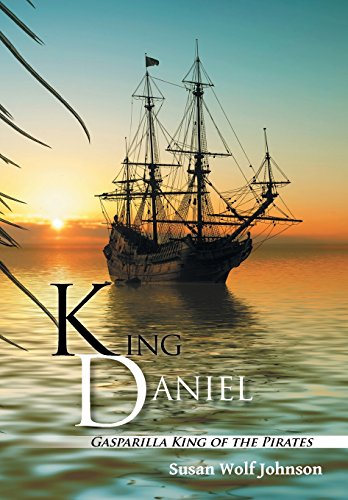 King Daniel: Gasparilla King of the Pirates -
