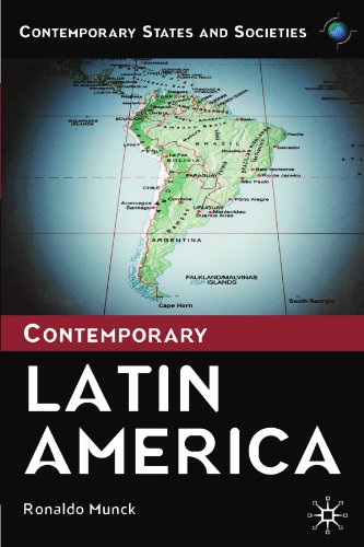 Contemporary Latin America (Contemporary States and Societies)