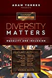 Diversity Matters: Top Asian Leaders Share Their Views on Equality and Inclusion (Vol. 1)