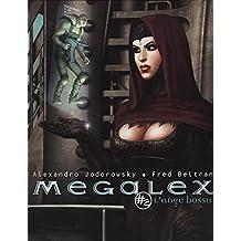 MEGALEX T02 : L'ANGE BOSSU