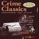 Crime Classics Radio/TV Program by Morton Fine Narrated by Lou Merrill