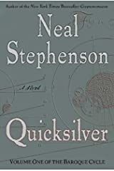 Quicksilver: The Baroque Cycle #1 Kindle Edition