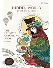 HIDDEN WORLD Behind the Rainbow - The Ultimate Colouring Books for Adults – anti-stress & mindfulness: right-handed layout