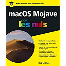 macOS Mojave pour les Nuls, grand format (French Edition)