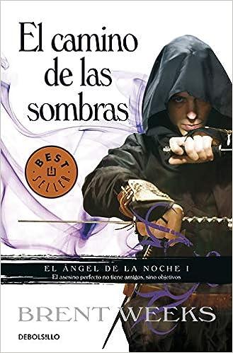 Book's Cover of El camino de las sombras (El Ángel de la Noche 1) (Español) Tapa blanda – 12 enero 2012