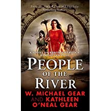 People of the River (The First North Americans series, Book 4)