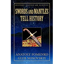 Swords and Mantles tell History (History: Fiction or Science? Book 18)