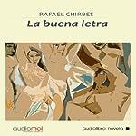 La buena letra [Good Point]   Rafael Chirbes
