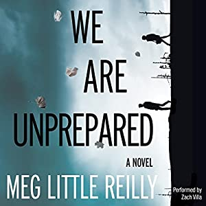 We Are Unprepared Audiobook