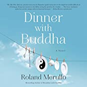 Dinner with Buddha | Roland Merullo