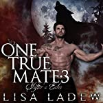 One True Mate 3: Shifter's Echo | Lisa Ladew