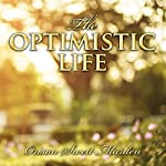 The Optimistic Life | Orison Marden
