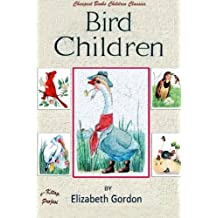 Bird Children: [Illustrated Edition]
