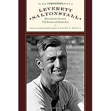The Autobiography of Leverett Saltonstall: Massachusetts Governor, U.S. Senator, and Yankee Icon