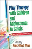Play Therapy with Children and Adolescents in