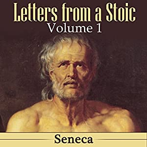 Letters from a Stoic: Volume 1 Audiobook