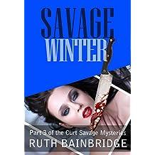 Savage Winter (Curt Savage Mysteries Book 3)