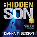 The Hidden Son: The Cayman Islands Trilogy, Volume 1 Audiobook by Dianna T. Benson Narrated by Joe Hempel