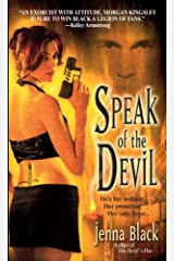 Speak of the Devil (Morgan Kingsley Book 4) Kindle Edition