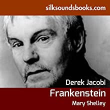 Frankenstein Audiobook by Mary Shelley Narrated by Derek Jacobi