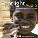 Spotlight Audio - Discover Australia. 1/2011. Englisch lernen Audio - Entdecke Australien Hörbuch von Rita Forbes, Michael Pilewski Gesprochen von: David Creedon, Jenny Evans, Rita Forbes