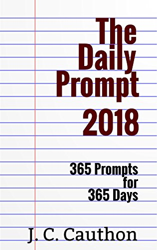 D0wnl0ad The Daily Prompt 2018 (The Daily Prompt series Book 3)<br />KINDLE