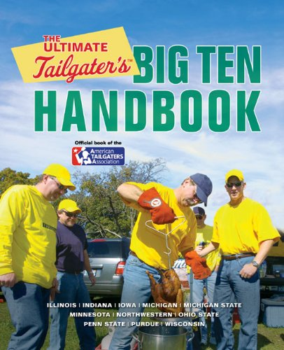 The Ultimate Tailgater's Big Ten Handbook by Stephen Linn