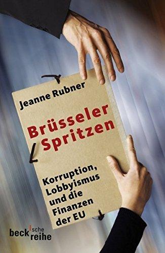 brsseler-spritzen-korruption-lobbyismus-und-finanzen-der-eu