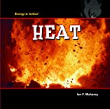 Heat, Ian F. Mahaney, 1404234772