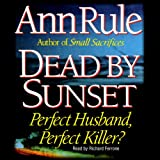 Dead by Sunset by Ann Rule front cover