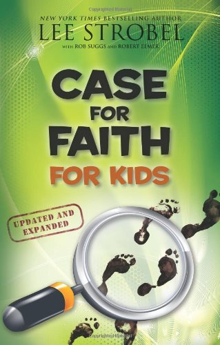 Case for Faith for Kids (Case for… Series for Kids)