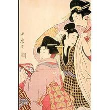 Japanese Art Woodblock Notebook no.4: Japanese ukiyo style woodblock print notebook, journal book. Attractive 6x9 lined Japanese art blank book featuring traditional Kimono women theatre musicians. Kitagawa Utamaro