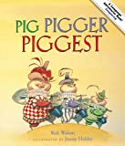 Pig, Pigger, Piggest, Rick Walton, 1423620836