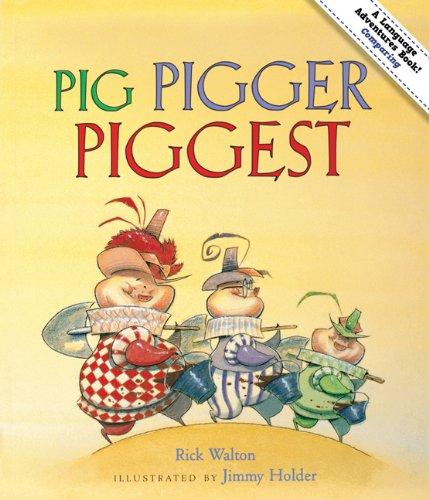 Pig, Pigger, Piggest: Adventures in Comparing (Language Adventures ...