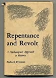 Repentance and Revolt, Richard R. Freeman, 0838674712