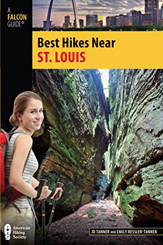 Best Hikes Near St. Louis (Best Hikes Near Series)