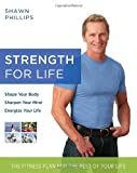 Strength for Life, Pete Williams and Shawn Phillips, 0345498461