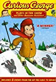 Curious George Plays in the Snow