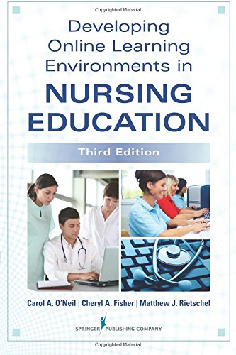 Developing Online Learning In Nursing Education  Third Edition  Springer Series On The Teaching Of Nursing