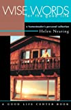 Wise Words for the Good Life: A Homesteader's Personal Collection (Good Life Series)