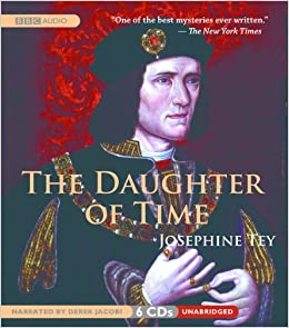 The Daughter of Time: Josephine Tey, Derek Jacobi: 9781602836440:  Amazon.com: Books