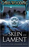 The Skein of Lament, Chris Wooding, 0575076461