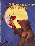 img - for 28 Good Night Stories book / textbook / text book