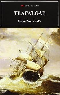 Trafalgar par Pérez Galdós