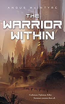 The Warrior Within by [McIntyre, Angus]