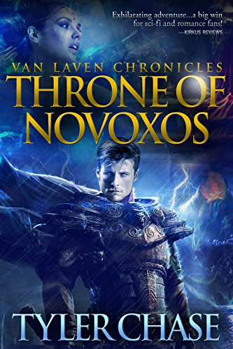 Book: VAN LAVEN CHRONICLES THRONE OF NOVOXOS by Tyler Chase